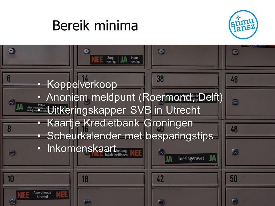 Bereik minima Koppelverkoop Anoniem meldpunt (Roermond, Delft)
