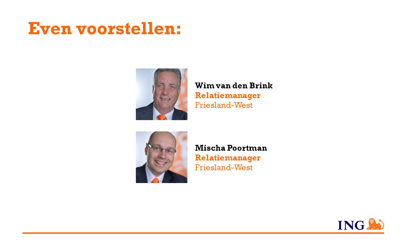 Even voorstellen: Wim van den Brink Relatiemanager Friesland-West