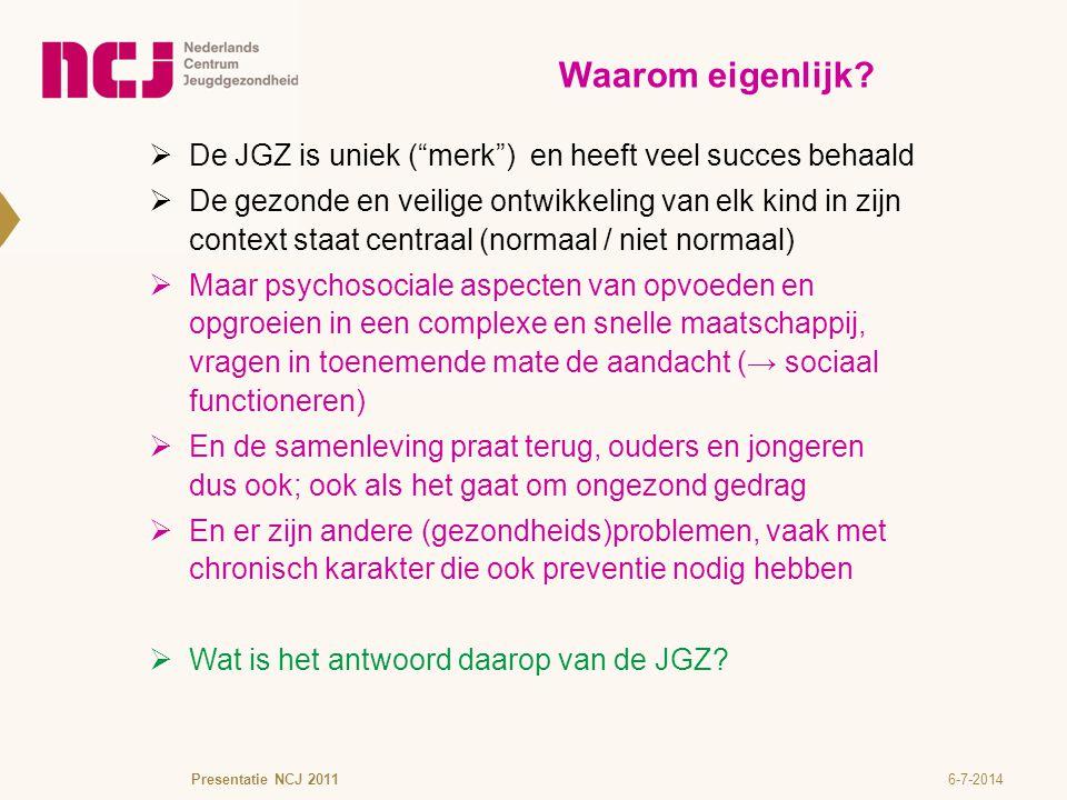 Waarom eigenlijk De JGZ is uniek ( merk ) en heeft veel succes behaald.