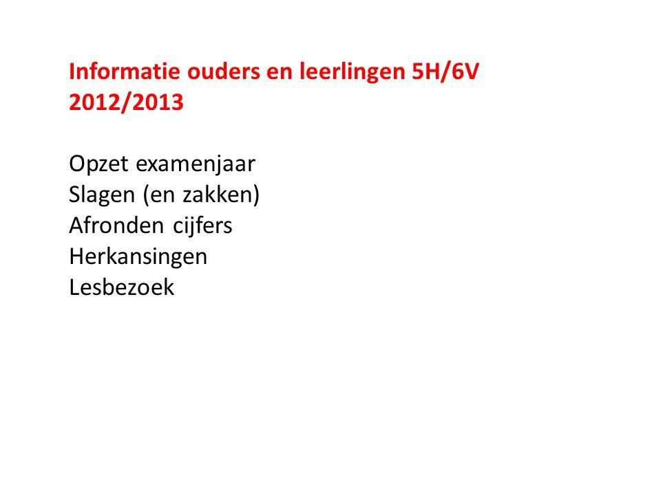 Informatie ouders en leerlingen 5H/6V 2012/2013