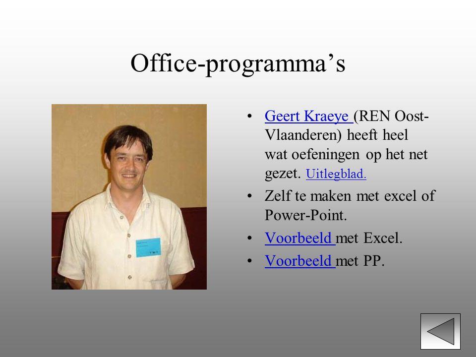 Office-programma's Geert Kraeye (REN Oost-Vlaanderen) heeft heel wat oefeningen op het net gezet. Uitlegblad.
