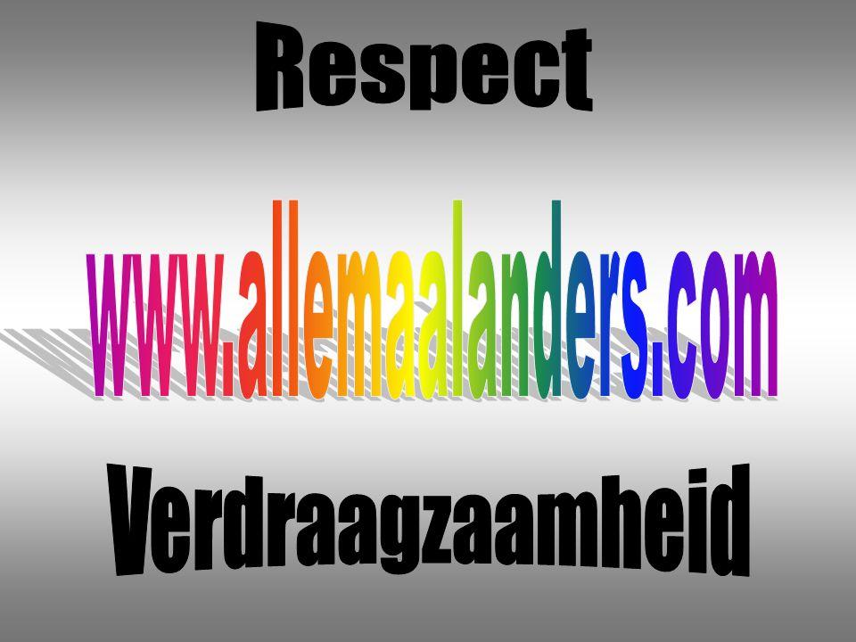 Respect www.allemaalanders.com Verdraagzaamheid
