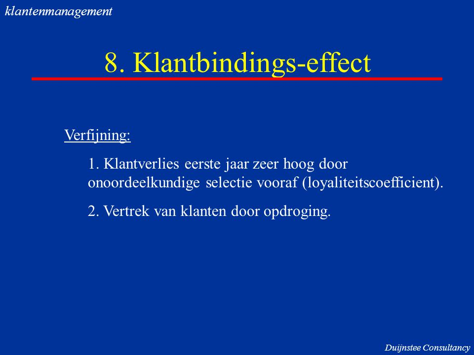 8. Klantbindings-effect