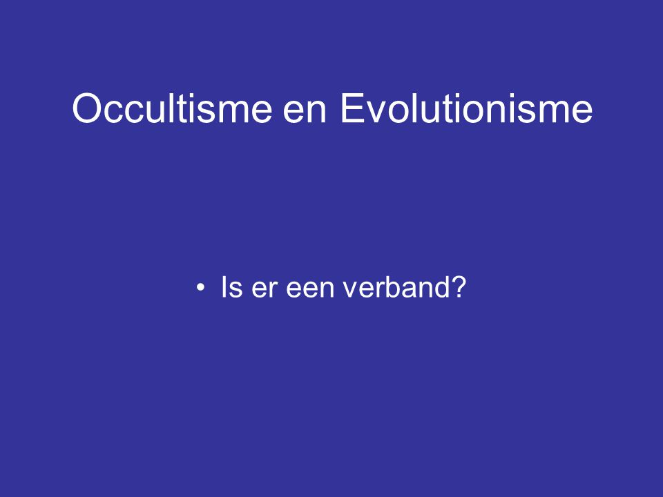 Occultisme en Evolutionisme