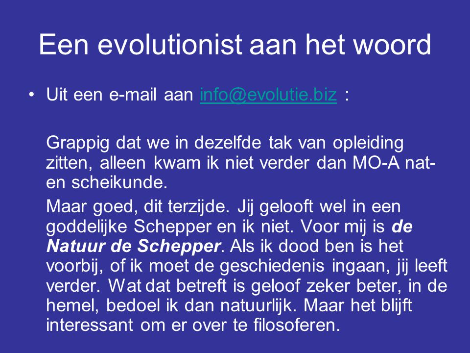 Een evolutionist aan het woord