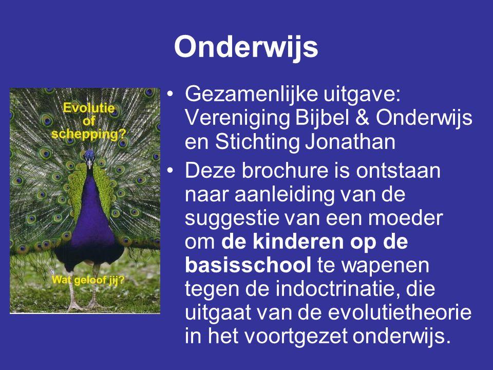 Onderwijs Gezamenlijke uitgave: Vereniging Bijbel & Onderwijs en Stichting Jonathan.