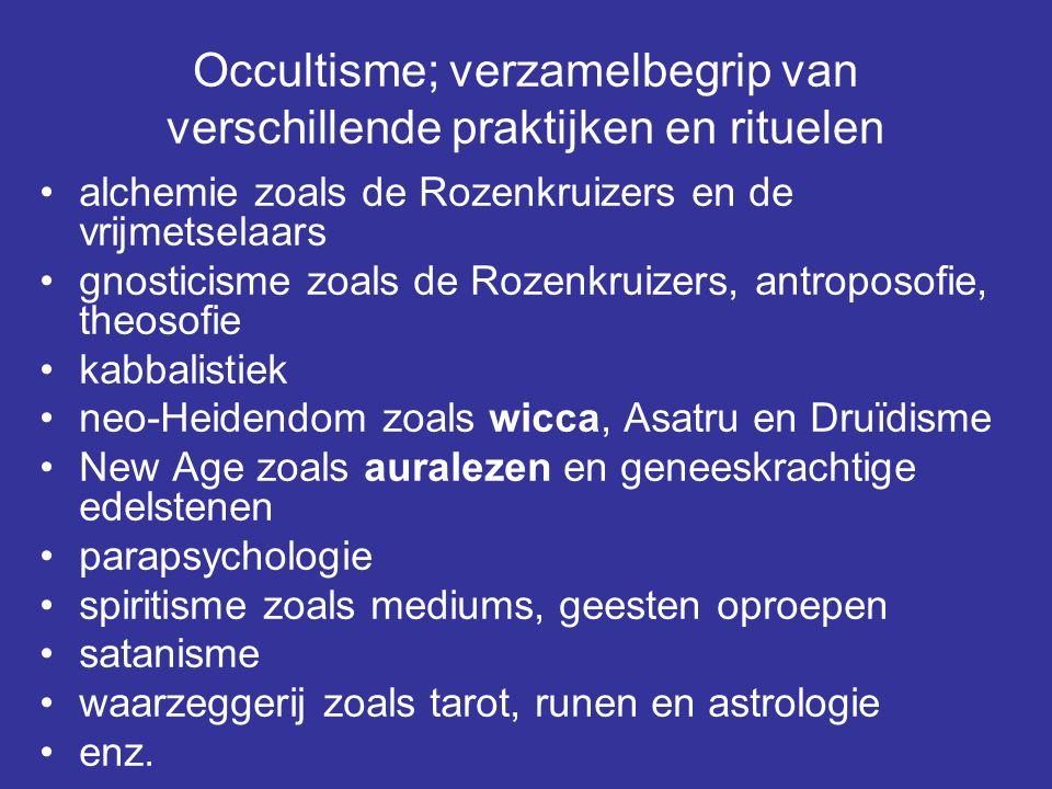 Occultisme; verzamelbegrip van verschillende praktijken en rituelen