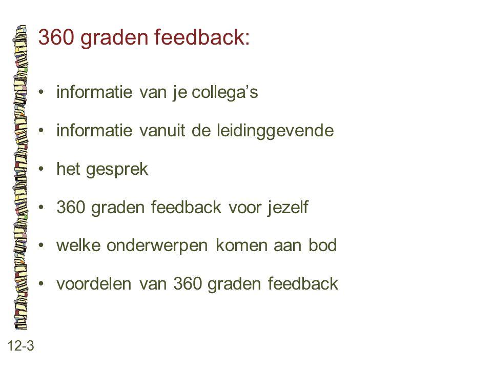 360 graden feedback: • informatie van je collega's