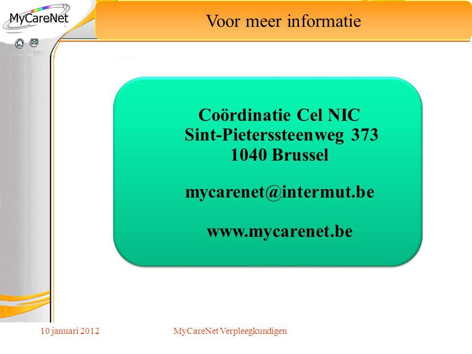 Coördinatie Cel NIC Sint-Pieterssteenweg 373 1040 Brussel
