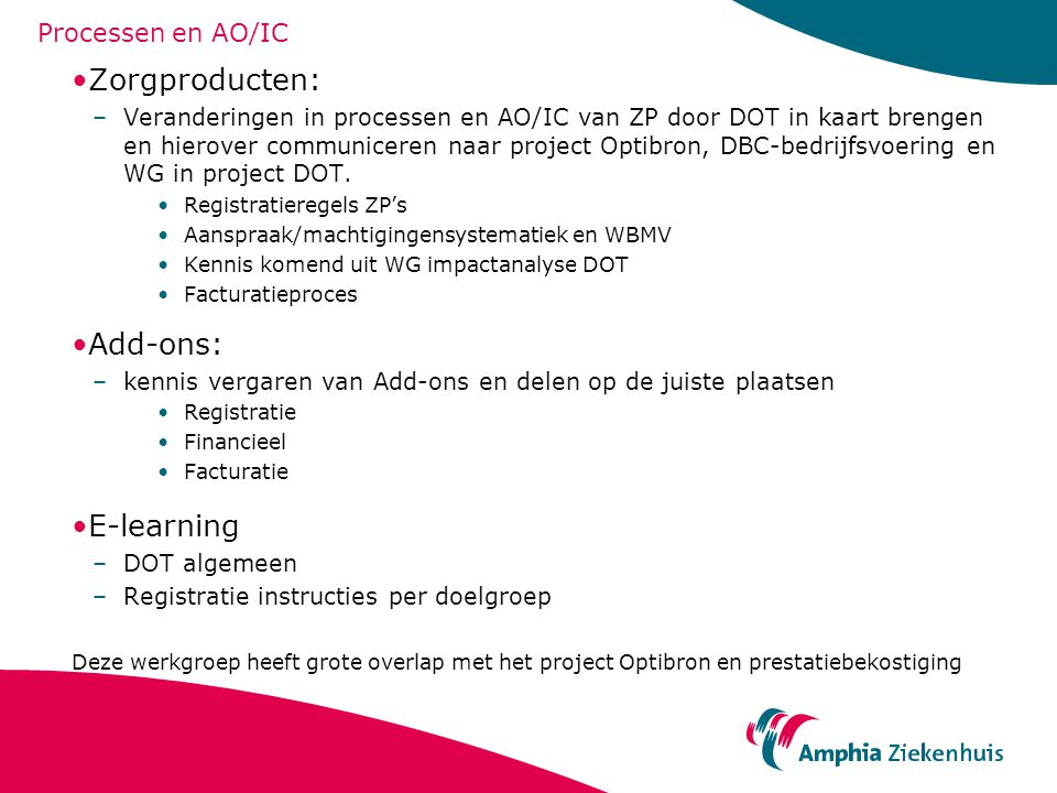 Zorgproducten: Add-ons: E-learning Processen en AO/IC