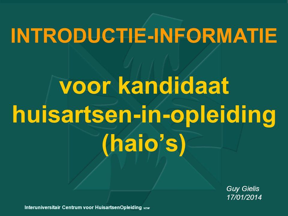 INTRODUCTIE-INFORMATIE voor kandidaat huisartsen-in-opleiding (haio's)