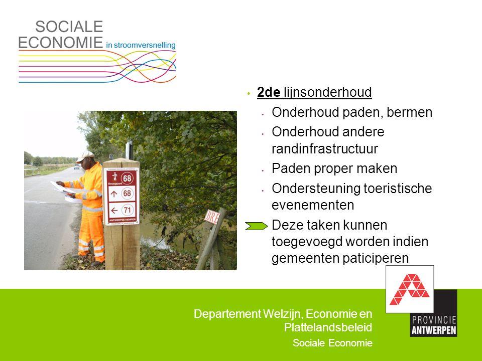 2de lijnsonderhoud Onderhoud paden, bermen. Onderhoud andere randinfrastructuur. Paden proper maken.