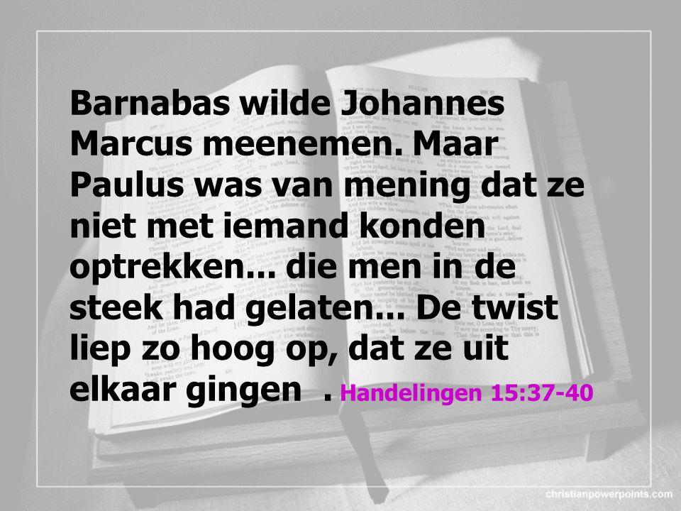 Barnabas wilde Johannes Marcus meenemen