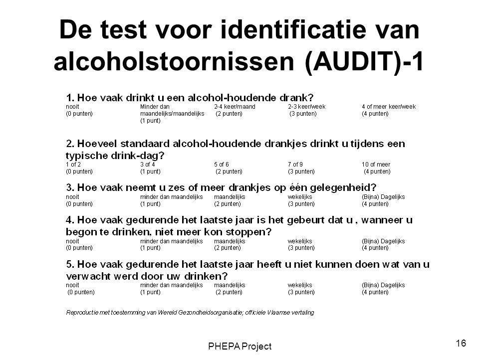 De test voor identificatie van alcoholstoornissen (AUDIT)-1