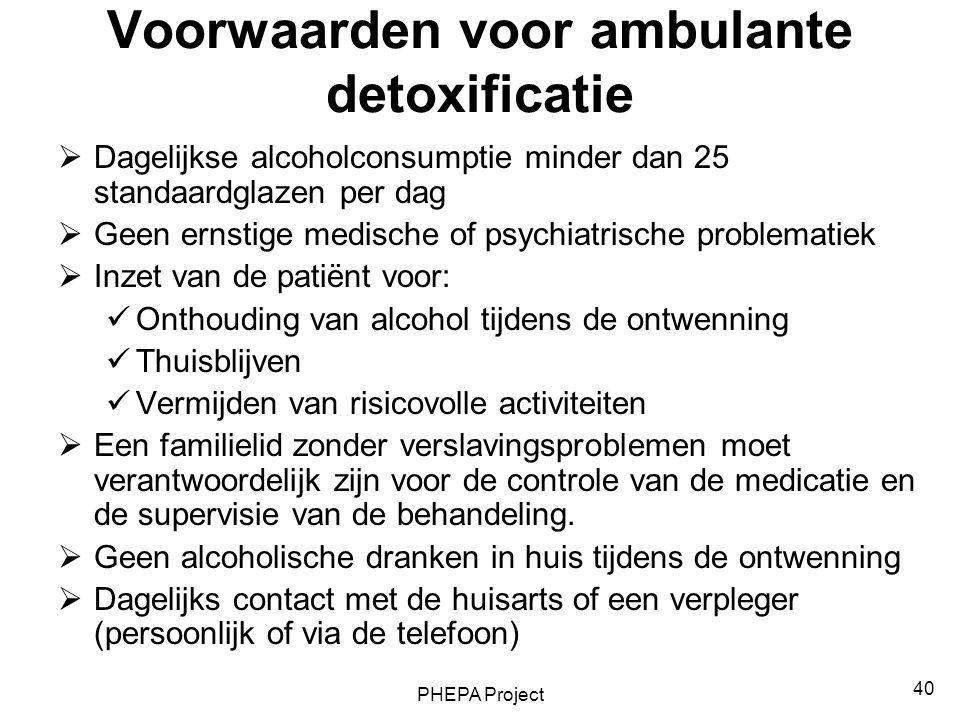 Voorwaarden voor ambulante detoxificatie