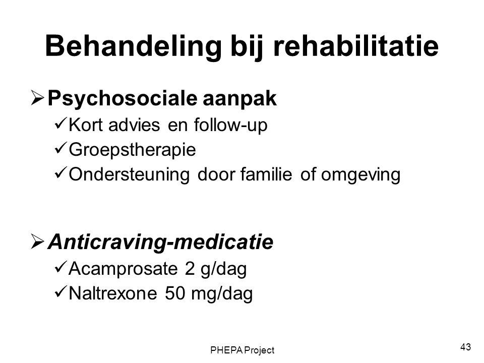 Behandeling bij rehabilitatie