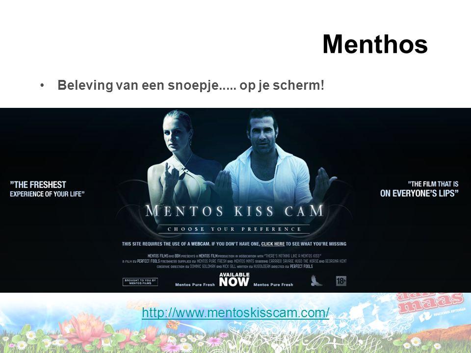 Menthos Zie: http://www.mentoskisscam.com/