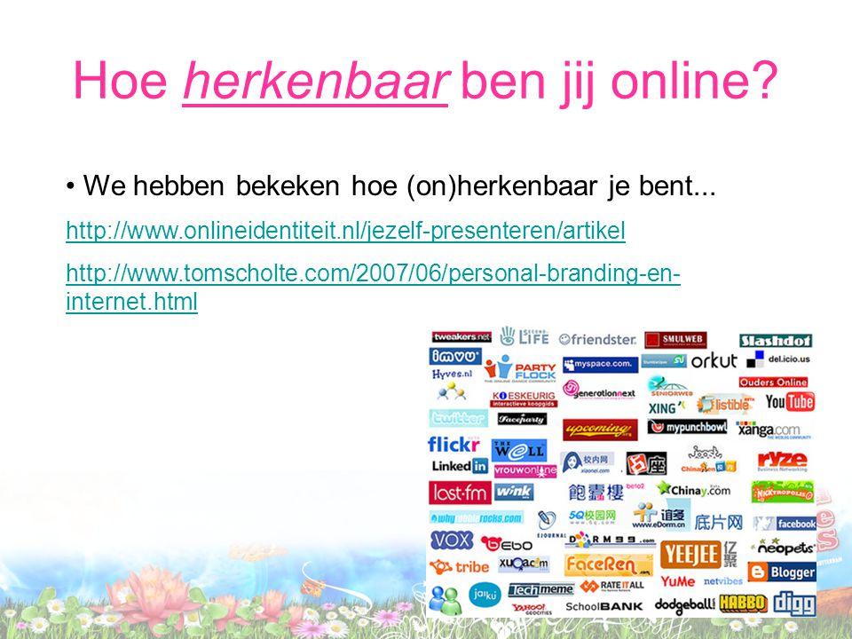 Hoe herkenbaar ben jij online
