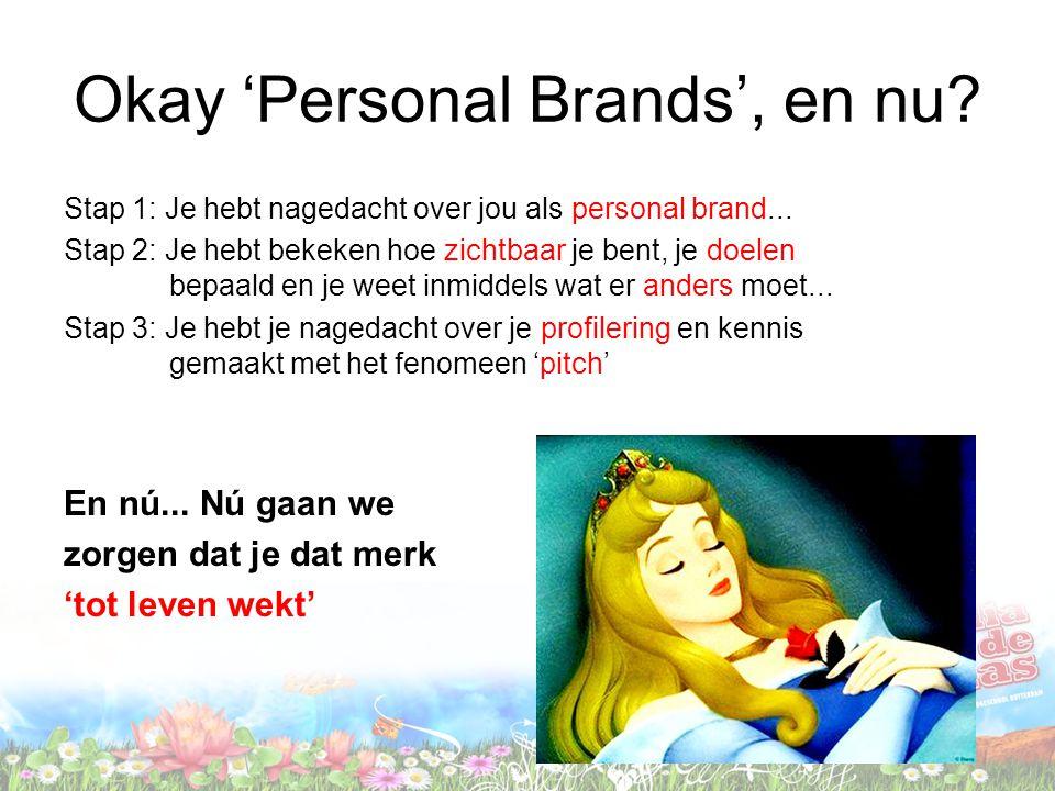 Okay 'Personal Brands', en nu