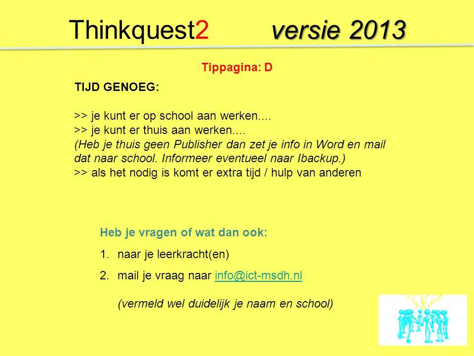 Thinkquest2 versie 2013 Tippagina: D TIJD GENOEG: