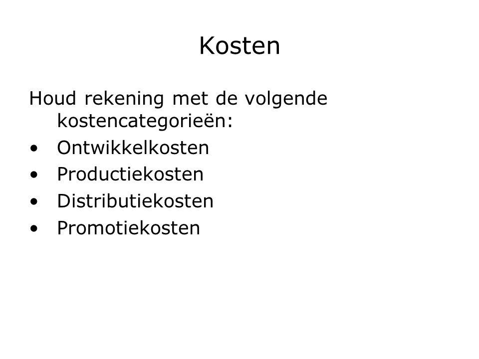 Kosten Houd rekening met de volgende kostencategorieën: