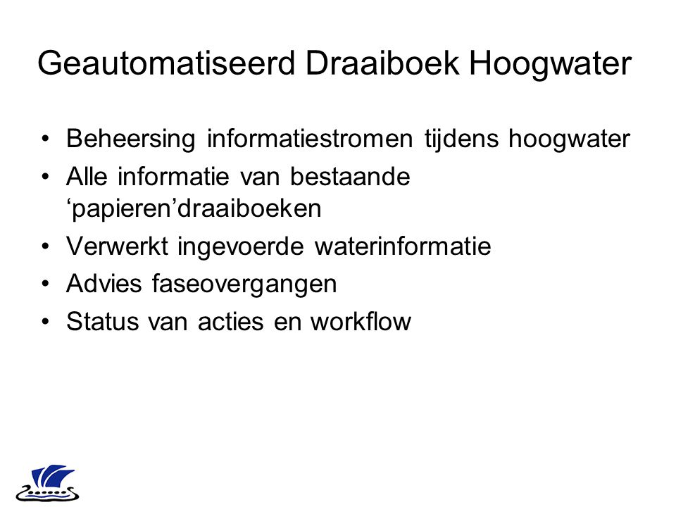 Geautomatiseerd Draaiboek Hoogwater