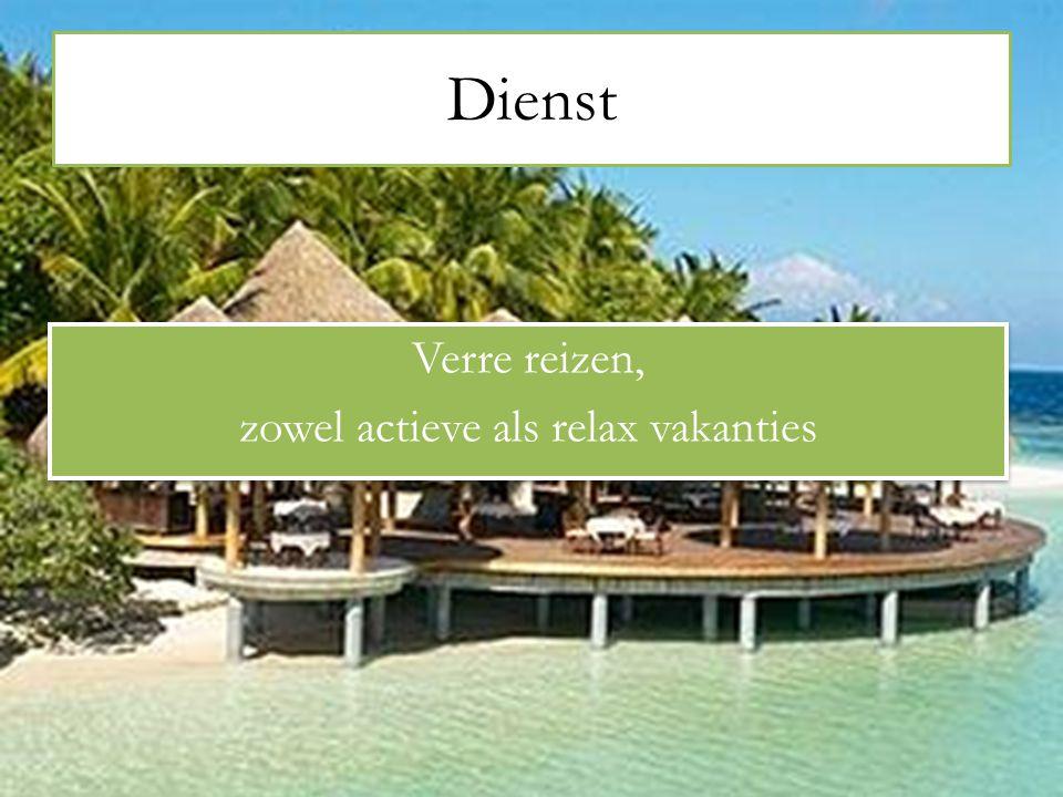 Verre reizen, zowel actieve als relax vakanties