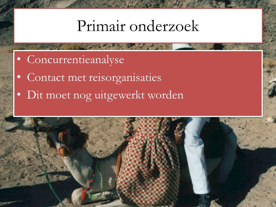 Primair onderzoek Concurrentieanalyse Contact met reisorganisaties