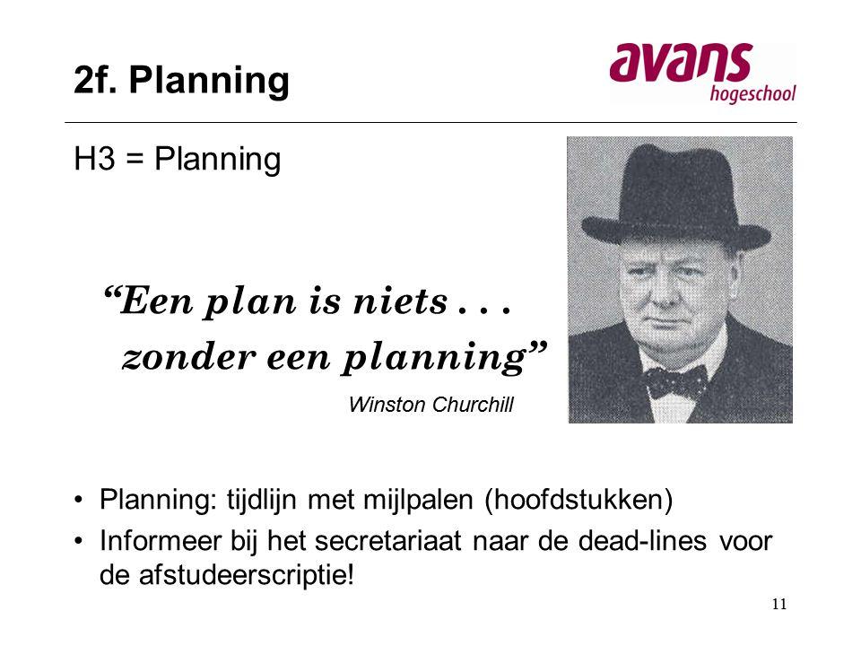 2f. Planning Een plan is niets . . . zonder een planning