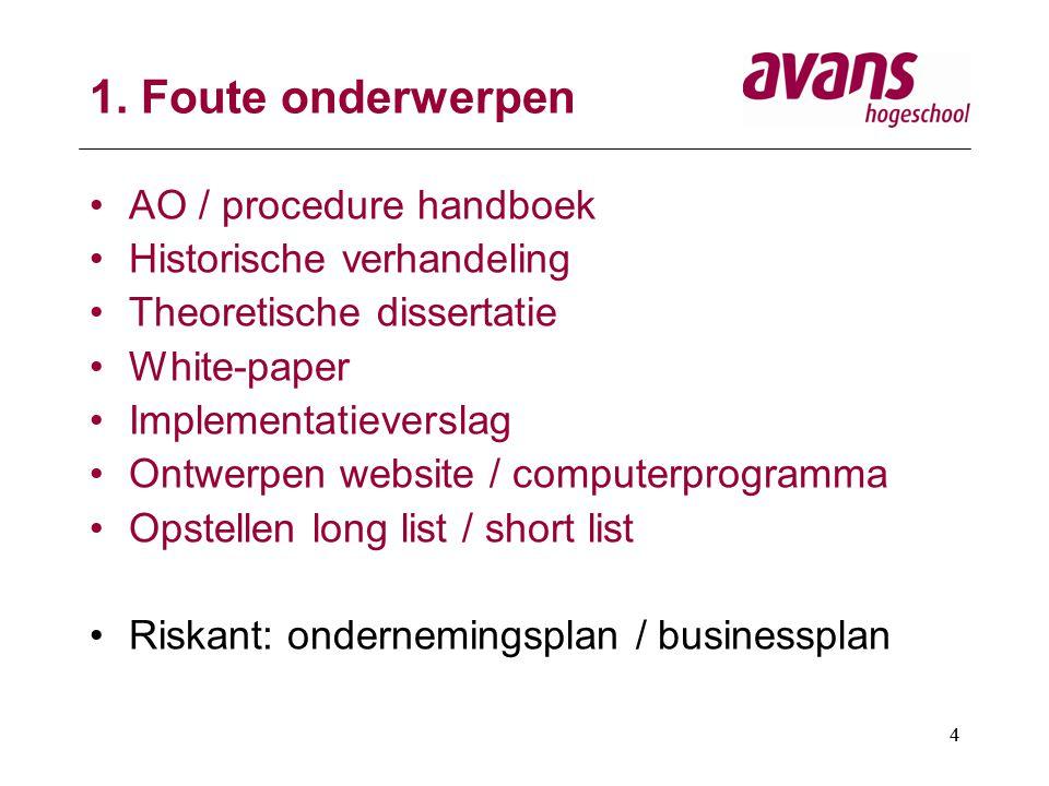 1. Foute onderwerpen AO / procedure handboek Historische verhandeling