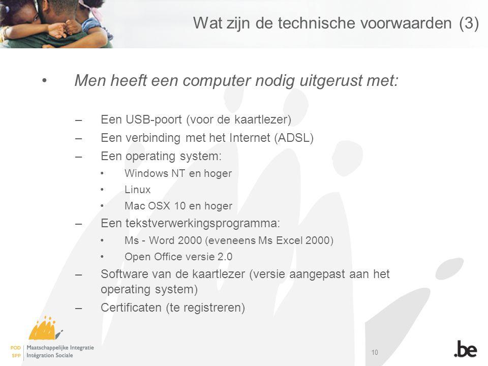 Wat zijn de technische voorwaarden (3)