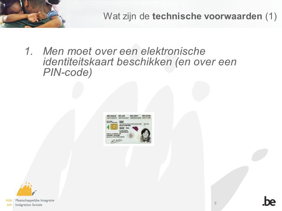 Wat zijn de technische voorwaarden (1)