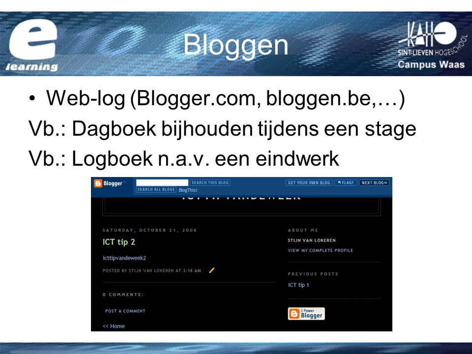 Bloggen Web-log (Blogger.com, bloggen.be,…)