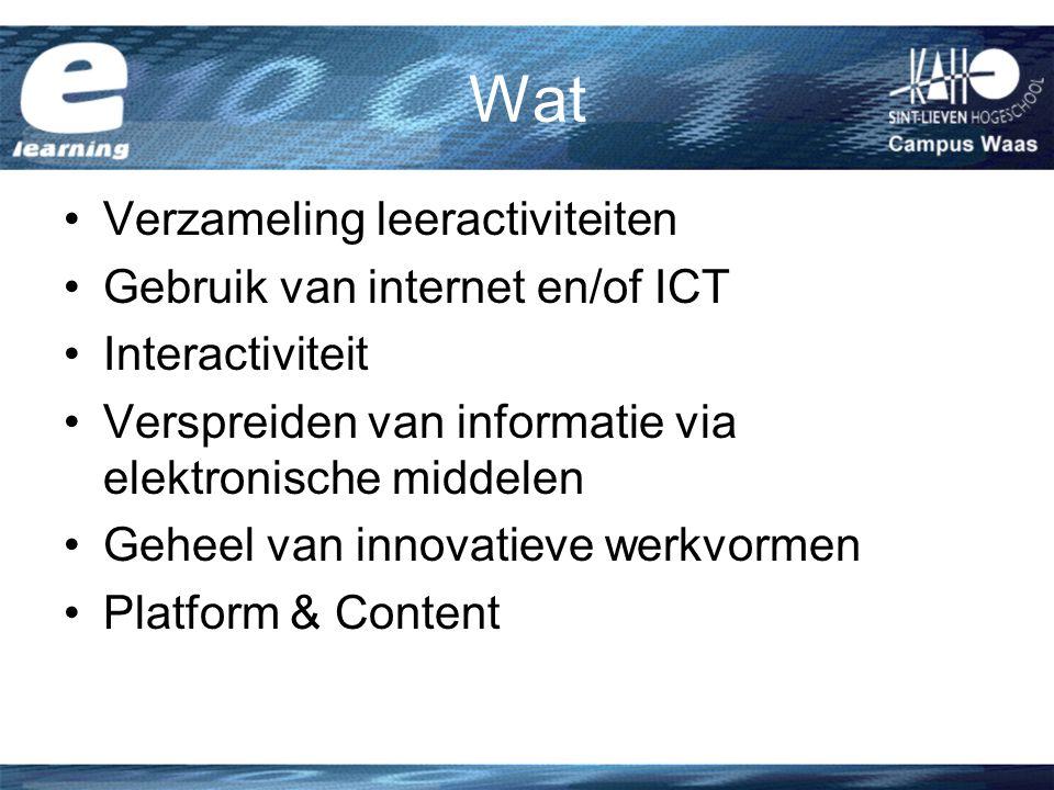 Wat Verzameling leeractiviteiten Gebruik van internet en/of ICT