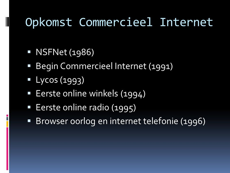 Opkomst Commercieel Internet