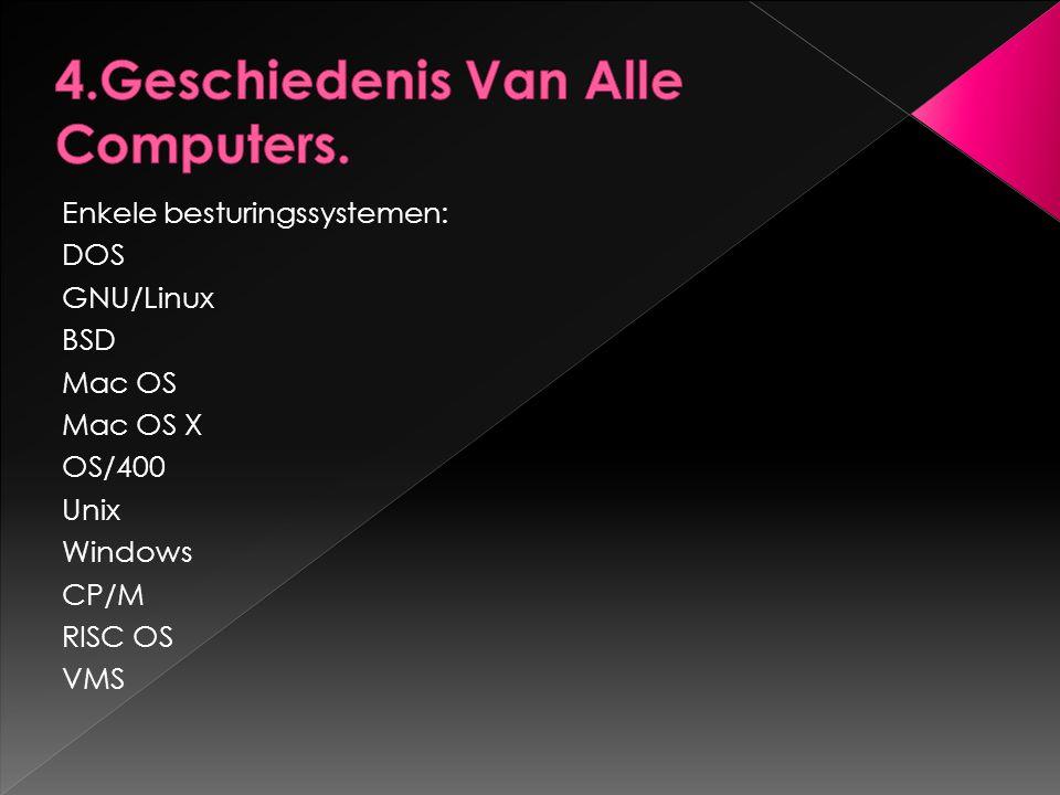 4.Geschiedenis Van Alle Computers.