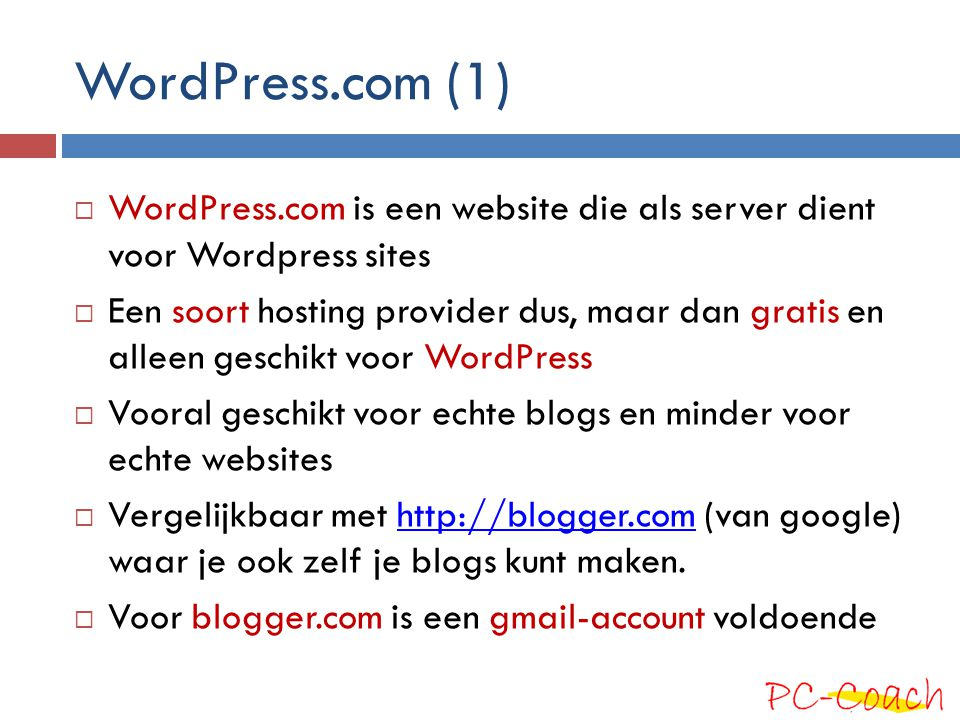 WordPress.com (1) WordPress.com is een website die als server dient voor Wordpress sites.