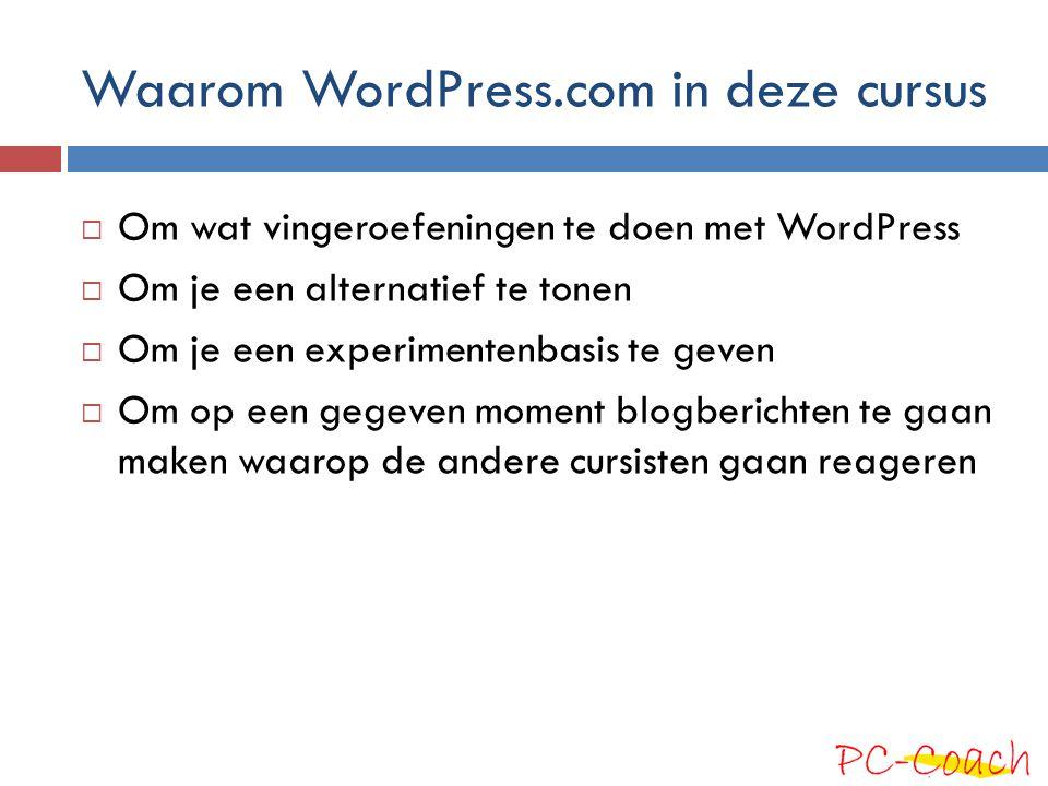 Waarom WordPress.com in deze cursus