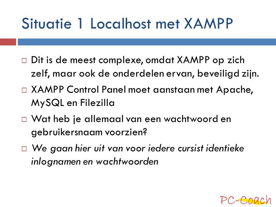 Situatie 1 Localhost met XAMPP