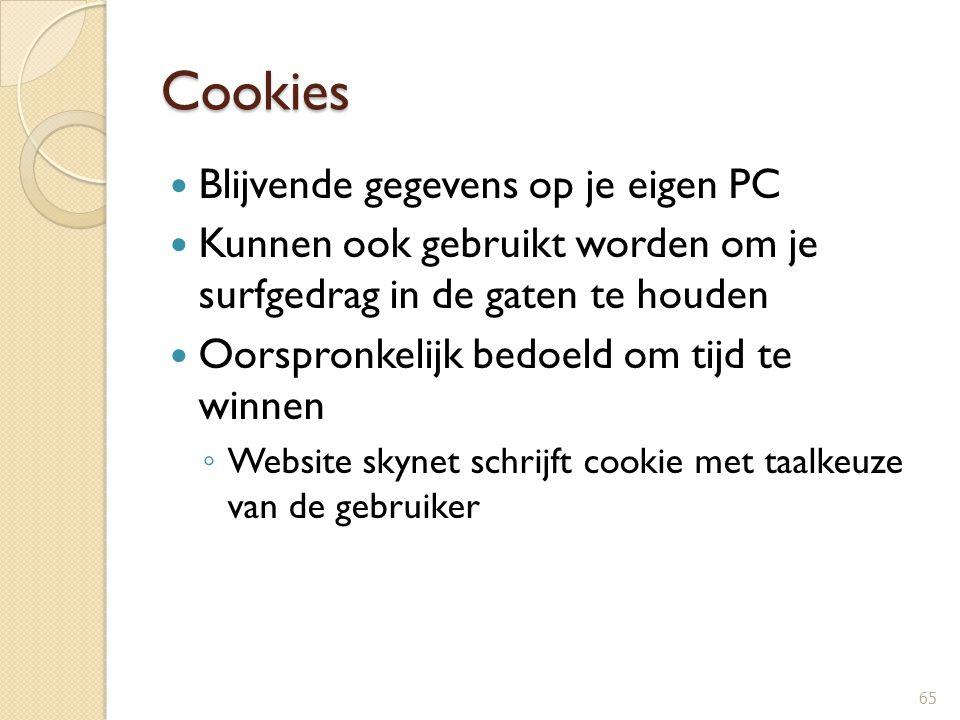 Cookies Blijvende gegevens op je eigen PC