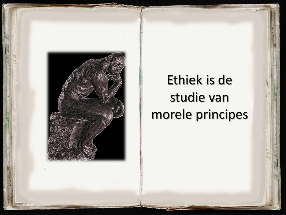Ethiek is de studie van morele principes