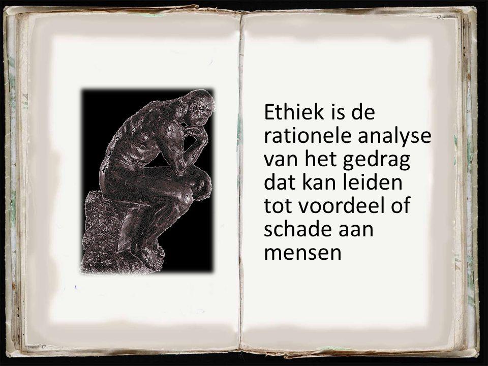 Ethiek is de rationele analyse van het gedrag dat kan leiden tot voordeel of schade aan mensen