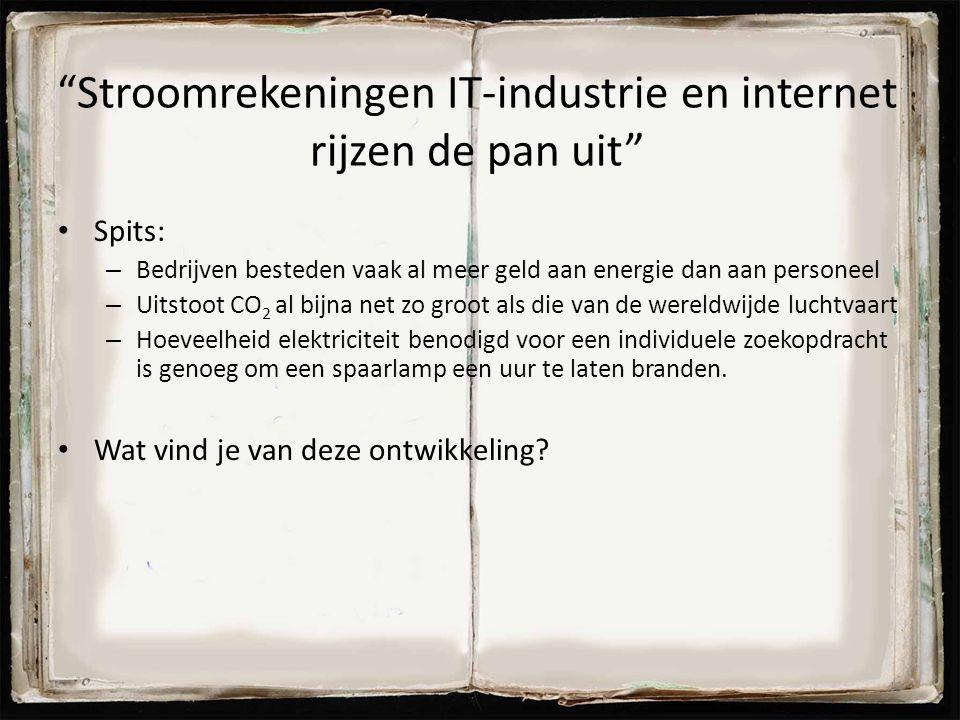Stroomrekeningen IT-industrie en internet rijzen de pan uit