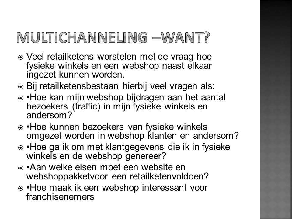 MULTICHANNELING –want