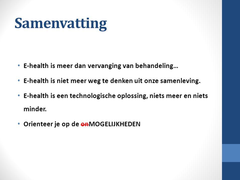 Samenvatting E-health is meer dan vervanging van behandeling…