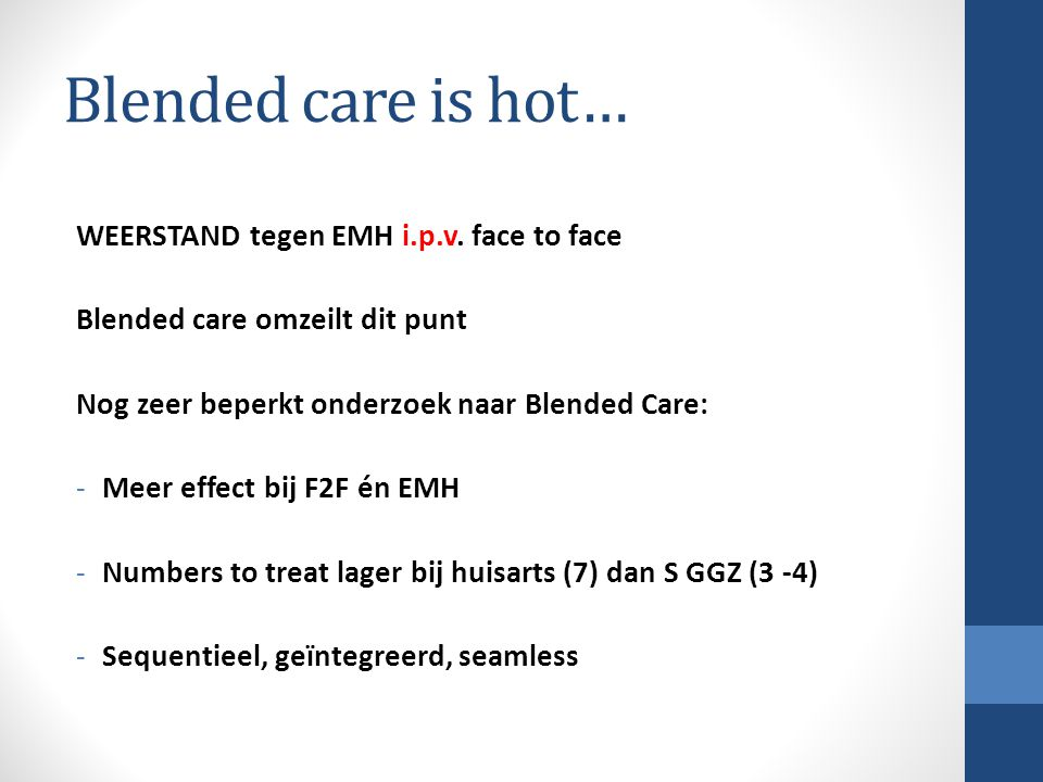 Blended care is hot… WEERSTAND tegen EMH i.p.v. face to face