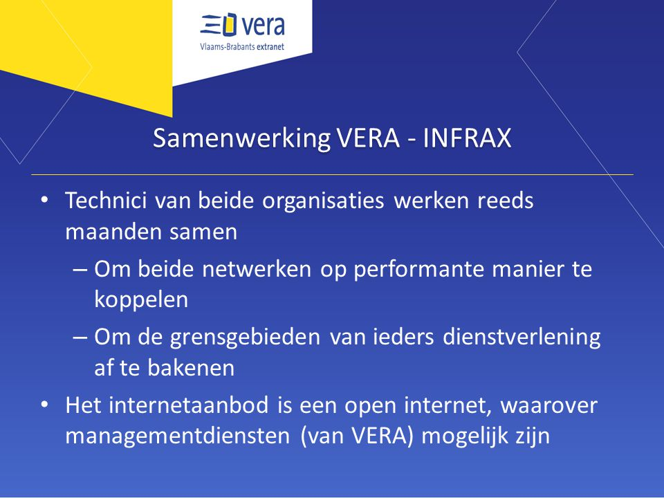 Samenwerking VERA - INFRAX