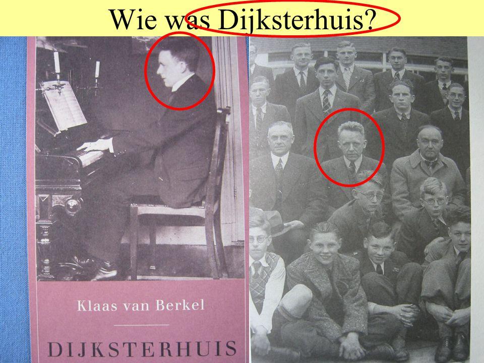 Wie was Dijksterhuis E.J. Dijksterhuis (1892-1965)