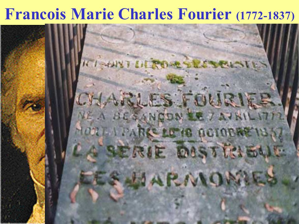 Francois Marie Charles Fourier (1772-1837)