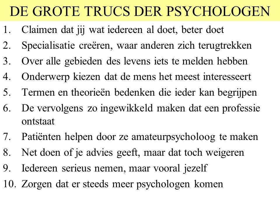 DE GROTE TRUCS DER PSYCHOLOGEN